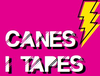 Cartell Canes i Tapes